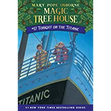 Tonight on the Titanic (Magic Tree House Book 17) (English Edition)
