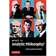 What is Analytic Philosophy? (English Edition)