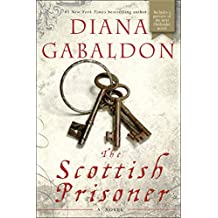 The Scottish Prisoner: A Novel (Lord John Grey Book 4) (English Edition)