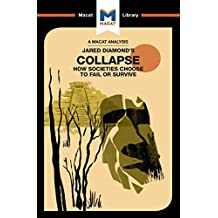 Collapse: How Societies Choose to Fail or Survive (The Macat Library) (English Edition)