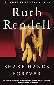 """Shake Hands Forever (Inspector Wexford Book 9) (English Edition)"",作者:[Rendell, Ruth]"