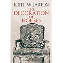 The Decoration of Houses (Dover Architecture) (English Edition)
