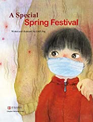不一样的春节(英文版)A Special Spring Festival (English Edition)