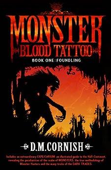 """Monster Blood Tattoo: Foundling: Book One (English Edition)"",作者:[Cornish, D M]"