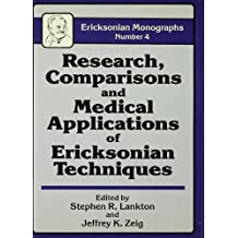 Research Comparisons And Medical Applications Of Ericksonian Techniques (English Edition)