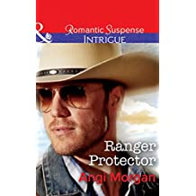 Ranger Protector (Mills & Boon Intrigue) (Texas Brothers of Company B, Book 1) (English Edition)