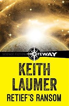 """Retief's Ransom (English Edition)"",作者:[Keith Laumer]"