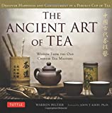 Ancient Art of Tea: Wisdom From the Old Chinese Tea Masters