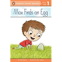 Max Finds an Egg (Penguin Young Readers, Level 1) (English Edition)