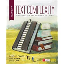 Text Complexity: Stretching Readers With Texts and Tasks (Corwin Literacy) (English Edition)