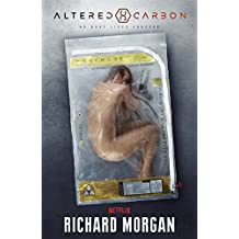 Altered Carbon: Netflix Altered Carbon book 1 (Takeshi Kovacs) (English Edition)