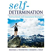 Self-Determination: Instructional and Assessment Strategies (English Edition)