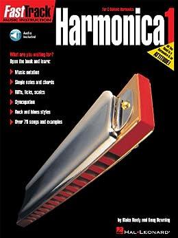 """FastTrack Harmonica Method - Book 1: for Diatonic Harmonica (Fast Track (Hal Leonard)) (English Edition)"",作者:[Blake Neely, Doug Downing]"