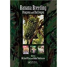 Banana Breeding: Progress and Challenges (English Edition)
