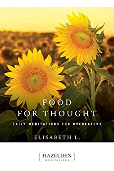 """Food for Thought: Daily Meditations for Overeaters (Hazelden Meditations Book 1) (English Edition)"",作者:[L., Elisabeth]"