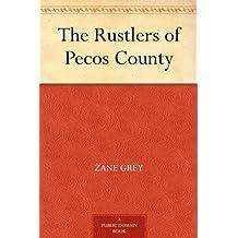 The Rustlers of Pecos County (免费公版书) (English Edition)