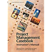 Project Management Casebook: Instructor's Manual (English Edition)