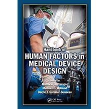 Handbook of Human Factors in Medical Device Design (English Edition)
