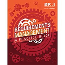 Requirements Management: A Practice Guide (English Edition)