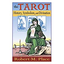 The Tarot: History, Symbolism, and Divination (English Edition)