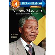 Nelson Mandela: From Prisoner to President (Step into Reading) (English Edition)