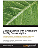 Getting Started with Greenplum for Big Data Analytics (English Edition)