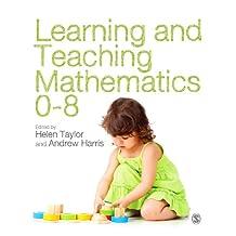Learning and Teaching Mathematics 0-8 (English Edition)