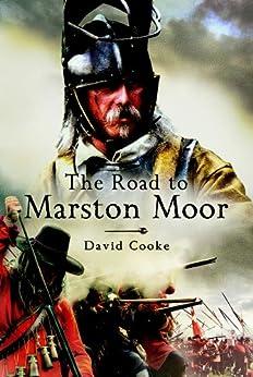 """Road to Marston Moor (English Edition)"",作者:[Cooke , David]"
