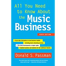 All You Need to Know About the Music Business: Ninth Edition (English Edition)