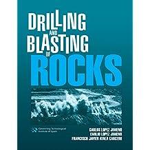 Drilling and Blasting of Rocks (English Edition)