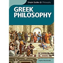Greek Philosophy - Simple Guides (English Edition)