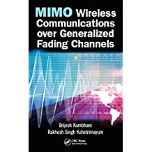 MIMO Wireless Communications over Generalized Fading Channels (English Edition)