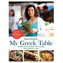 My Greek Table: Authentic Flavors and Modern Home Cooking from My Kitchen to Yours (English Edition)