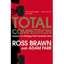 Total Competition: Lessons in Strategy from Formula One (English Edition)