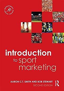 """Introduction to Sport Marketing: Second edition (Sport Management Series) (English Edition)"",作者:[Smith, Aaron C.T., Stewart, Bob]"