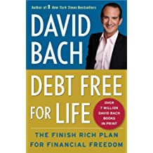 Debt Free For Life: The Finish Rich Plan for Financial Freedom (English Edition)