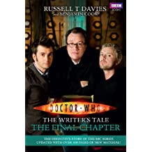 Doctor Who: The Writer's Tale: The Final Chapter (English Edition)