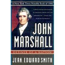 John Marshall: Definer of a Nation (English Edition)