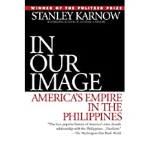 In Our Image: America's Empire in the Philippines (English Edition)