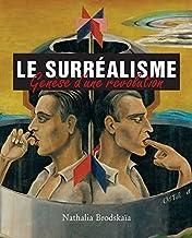 Le surréalisme (French Edition)