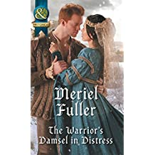 The Warrior's Damsel In Distress (Mills & Boon Historical) (English Edition)