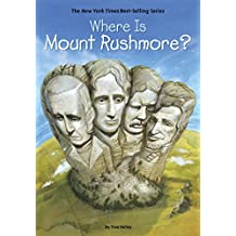 Where Is Mount Rushmore? (Where Is?) (English Edition)