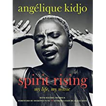 Spirit Rising: My Life, My Music (English Edition)