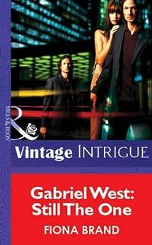 """Gabriel West: Still The One (Mills & Boon Vintage Intrigue) (English Edition)"",作者:[Brand, Fiona]"