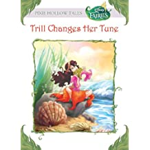 Disney Fairies:  Trill Changes her Tune (Disney Chapter Book (ebook)) (English Edition)