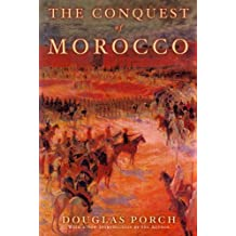 The Conquest of Morocco: A History (English Edition)