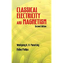Classical Electricity and Magnetism: Second Edition (Dover Books on Physics) (English Edition)