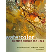 Watercolor Painting Outside the Lines (English Edition)