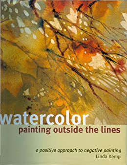 """Watercolor Painting Outside the Lines (English Edition)"",作者:[Linda Kemp]"