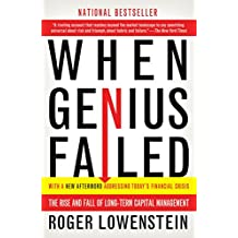 When Genius Failed: The Rise and Fall of Long-Term Capital Management (English Edition)